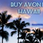 buy Avon in Hawaii