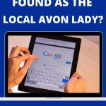 Selling Avon Online Tips - Be Local Avon Lady
