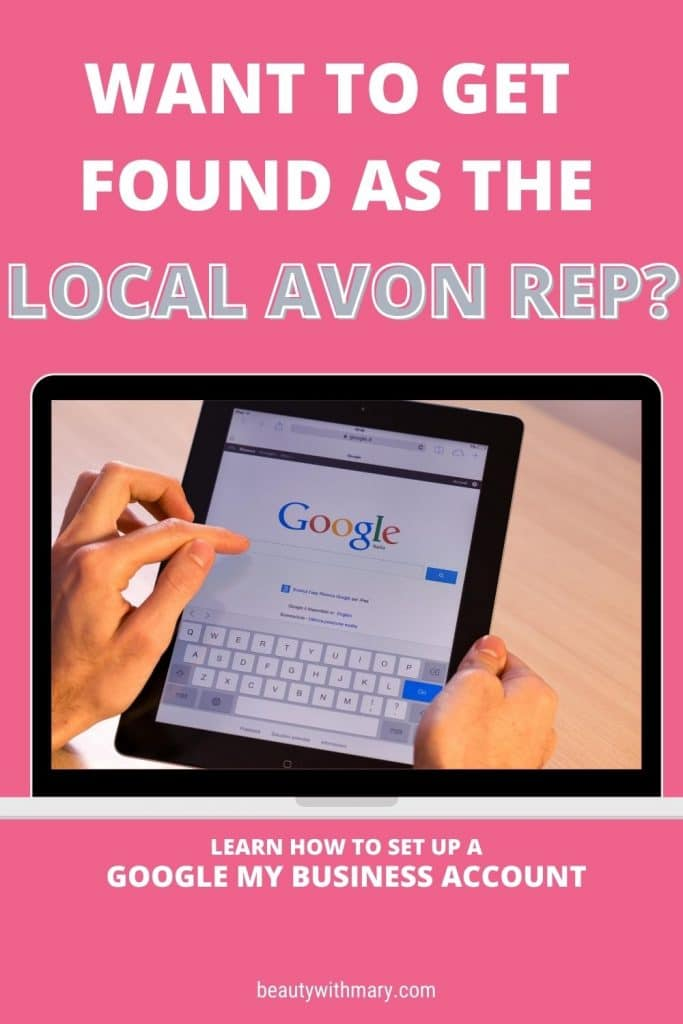Get found as local Avon rep - how to set up Google my business for Avon