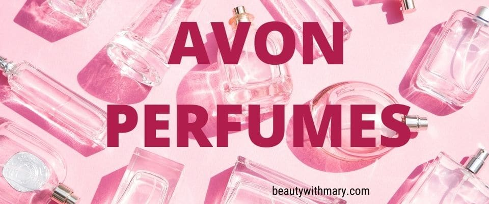Avon perfumes for women and men