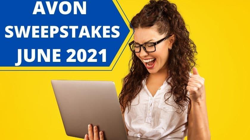 Avon Sweepstakes June 2021