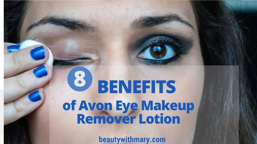 Benefits of Avon eye makeup remover lotion